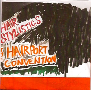 THE HAIRPORT CONVENTION