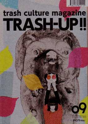 TRASH-UP!!!09