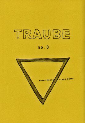 TRAUBE no.0 創刊準備号 表紙