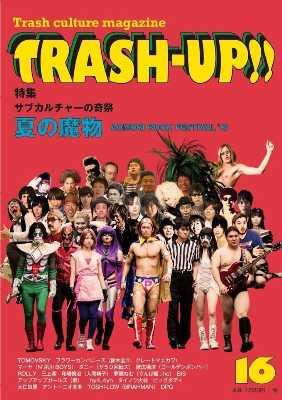 TRASH UP!! 16